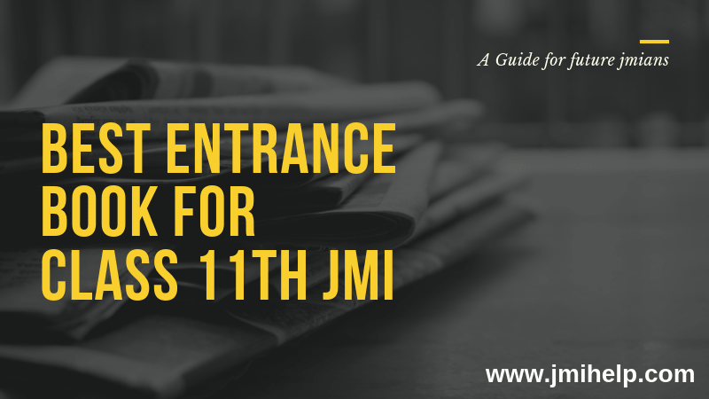 Best Entrance Book 11th jmi