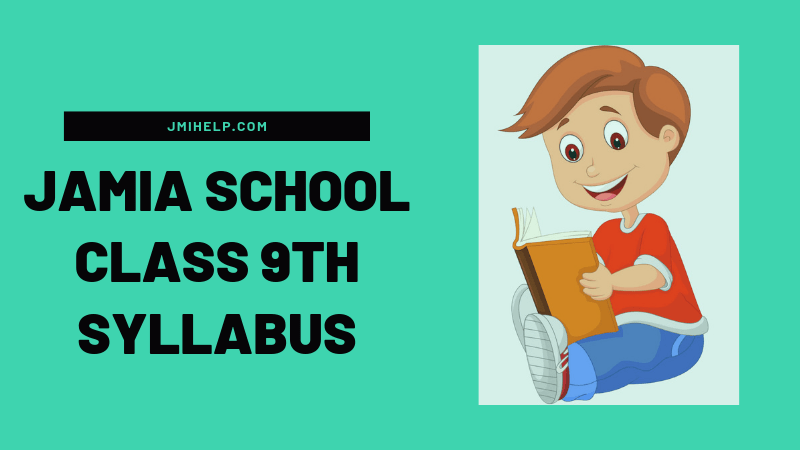 Jamia School Entrance Syllabus For Class 9