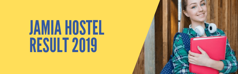 Jamia Hostel Result 2019