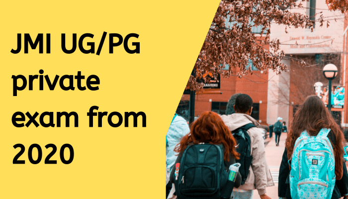 Jamia UG/PG Private Exam Form 2020